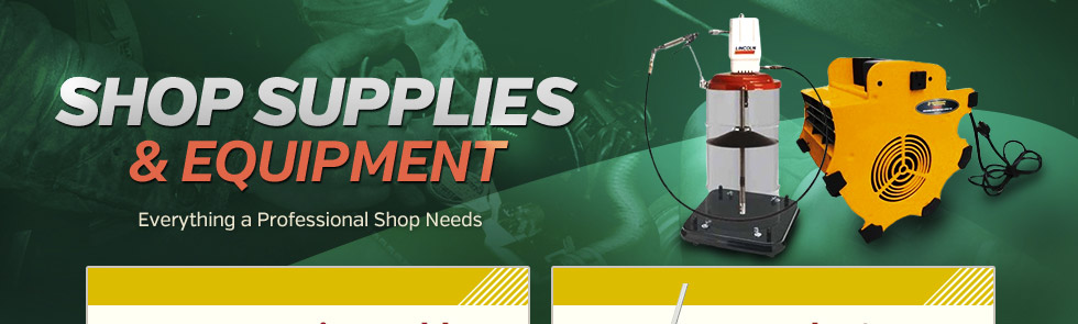 Shop Supplies and Equipment